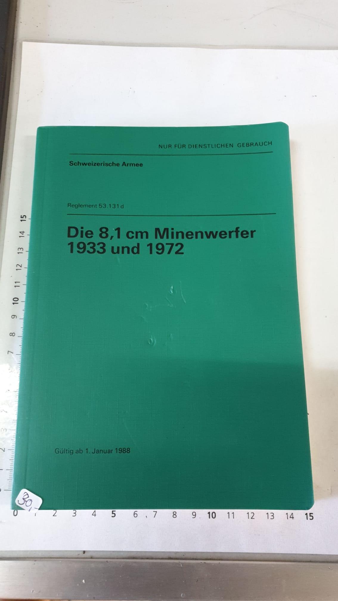 Reglement Ch Armee Die 8 1 Cm Minenwerfer 1933 Und 1972 Zubehor Schweizer Armee Military World Shop Ch