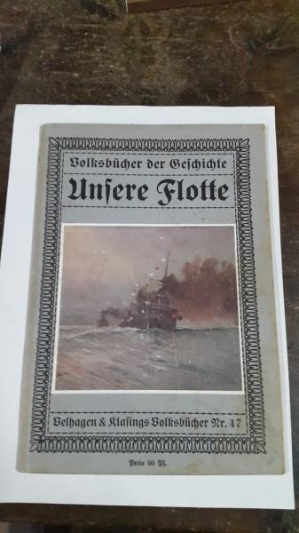 Volksbücher der Geschichte Unsere Flotte