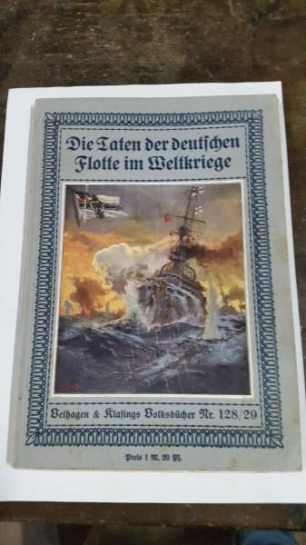 Die Taten der deutschen Flotte im Weltkriege