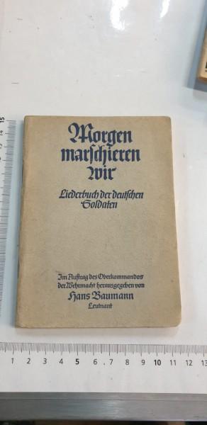 Morgen marschieren wir Liederbuch der deutschen Soldeaten